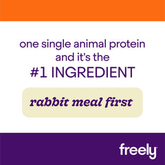Freely Dry Cat Food with Rabbit is rabbit meal first single animal protein