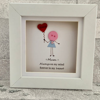 Always On My Mind Mum Mini Frame