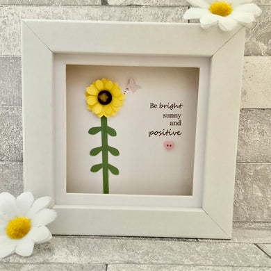 Be Bright, Sunny & Positive Mini Frame