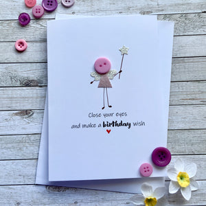 Close your eyes and make a Birthday wish Card