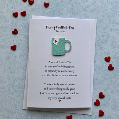 Cup Of Positivi-Tea Card