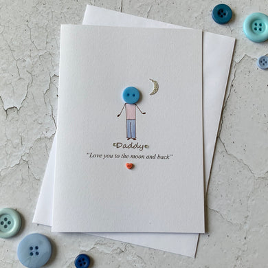Daddy Love You To The Moon & Back Card