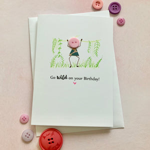 Go Wild On Your Birthday - Personalised