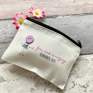 """You Are Amazing"" Small Bag"