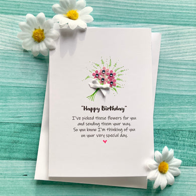 I've Picked These Flowers Birthday Card