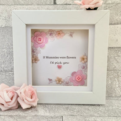If Mummies Were Flowers Floral Mini Frame