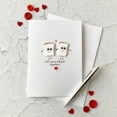 Lets Grow Mold Together Card