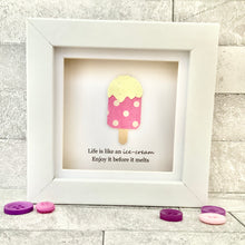 Load image into Gallery viewer, Life Is Like An Ice-Cream Mini Frame