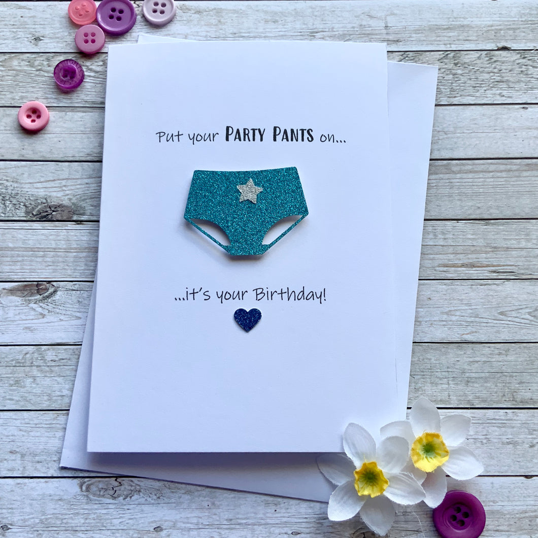 Put Your Party Pants On - Personalised