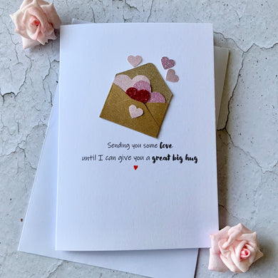 Sending You Some Love Card