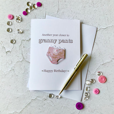 Another year closer to Granny Pants Card