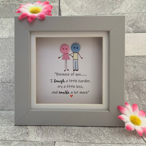 Because of you - Mini Frame