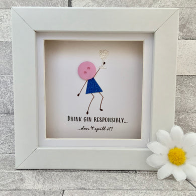 Drink Gin Responsibly Mini Frame