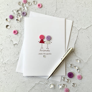 Friends Make Life Sparkle Card