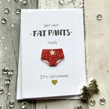 Load image into Gallery viewer, Get Your Fat Pants Ready Pack of Four Christmas Cards