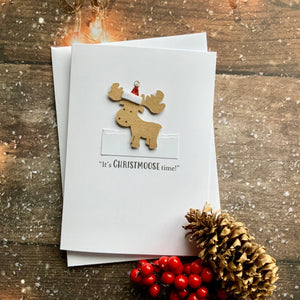 It's Christmoose time Card