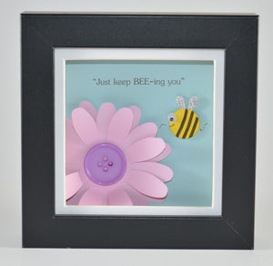 Just Keep Bee-ing You Mini Frame