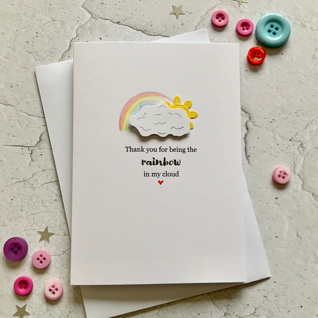 Thank You For Being The Rainbow - Personalised