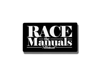 Race The Manuals | Sticker