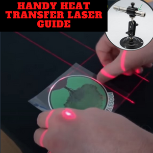 [PROMO 30% OFF] Handy Heat Transfer Laser Guide