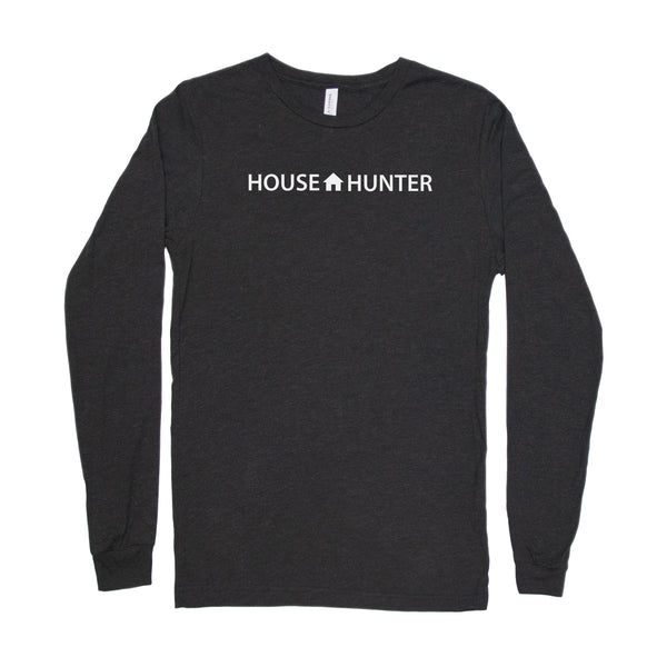 House Hunter Long Sleeve Shirt