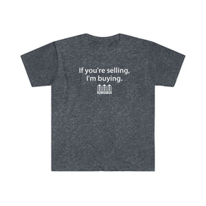 Real Estate T-shirt If You're Selling, I'm Buying Multifamily | Men's Fitted Short Sleeve Tee