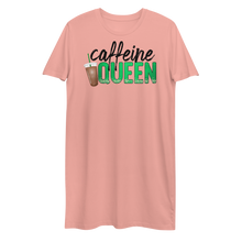 Load image into Gallery viewer, Caffeine Queen Organic Cotton T-Shirt Dress