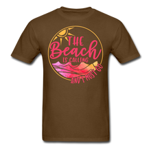 "Load image into Gallery viewer, ""The beach is calling and I must go"" Men's Tee Fruit of the Loom - brown"