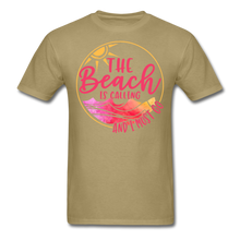"Load image into Gallery viewer, ""The beach is calling and I must go"" Men's Tee Fruit of the Loom - khaki"