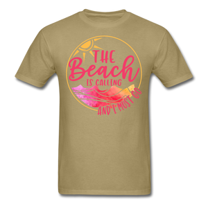 """The beach is calling and I must go"" Men's Tee Fruit of the Loom - khaki"