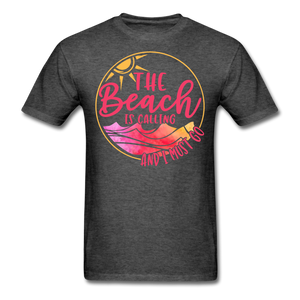 """The beach is calling and I must go"" Men's Tee Fruit of the Loom - heather black"