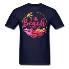 "Load image into Gallery viewer, ""The beach is calling and I must go"" Men's Tee Fruit of the Loom - navy"