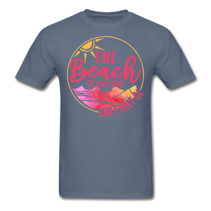 """The beach is calling and I must go"" Men's Tee Fruit of the Loom - denim"