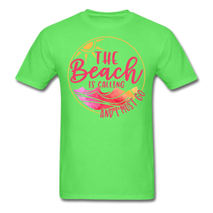 """The beach is calling and I must go"" Men's Tee Fruit of the Loom - kiwi"