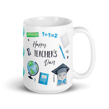 Load image into Gallery viewer, Happy Teacher's Day 15oz Ceramic Mug - Teacher Appreciation