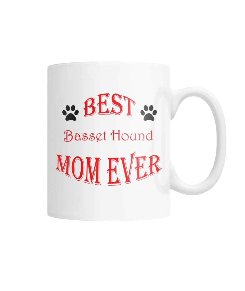 Best Basset Hound Mom Ever White Coffee Mug