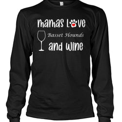 Mamas Love Basset Hounds and Wine