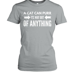 A Cat Can Purr It's Way Out of Anything
