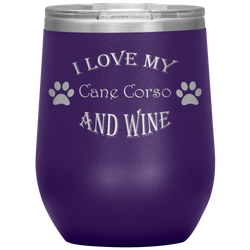 I Love My Cane Corso and Wine