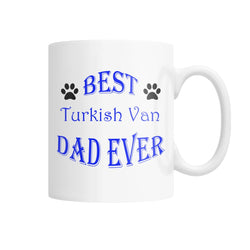 Best Turkish Van Dad Ever White Coffee Mug