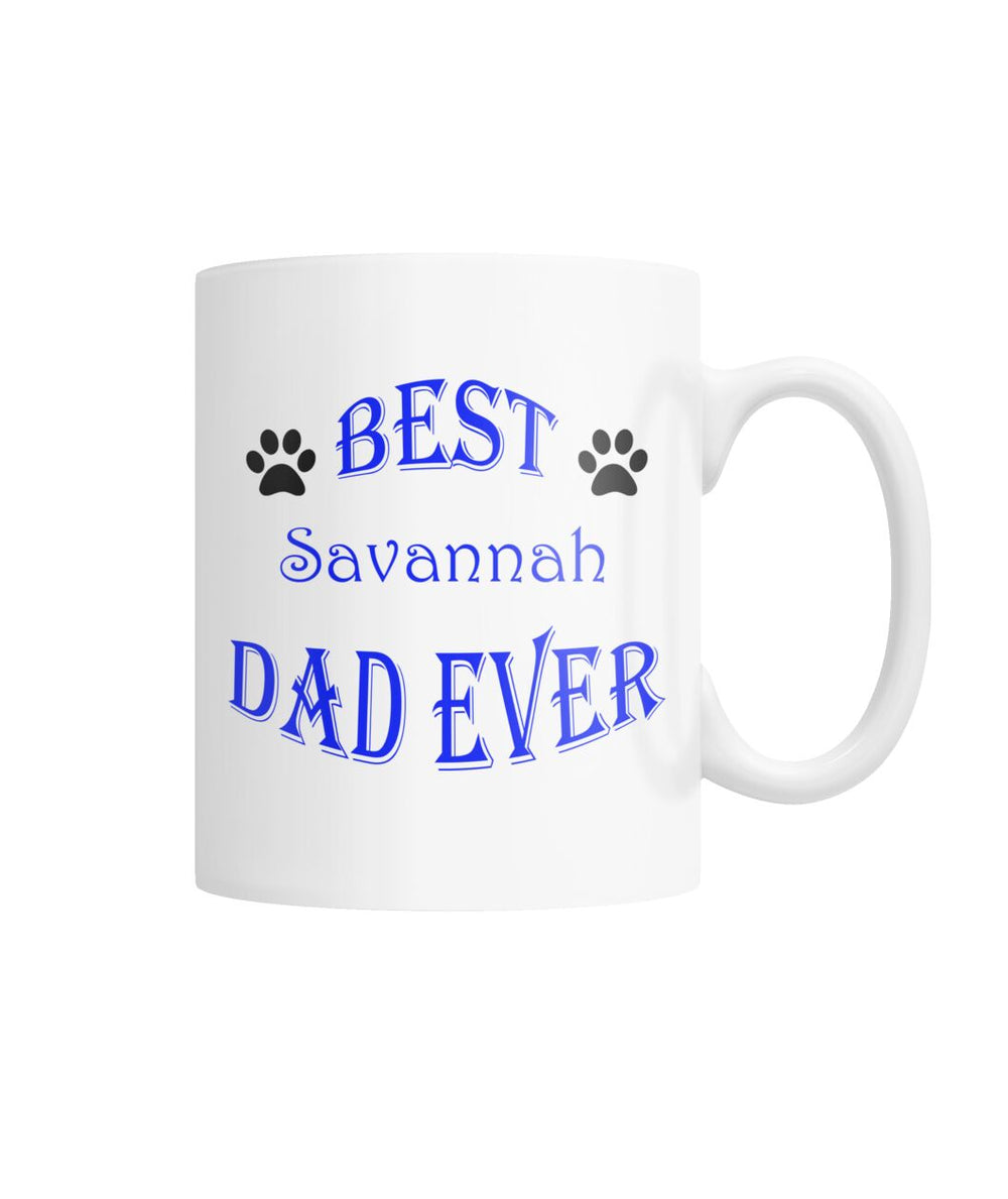 Best Savannah Dad Ever White Coffee Mug