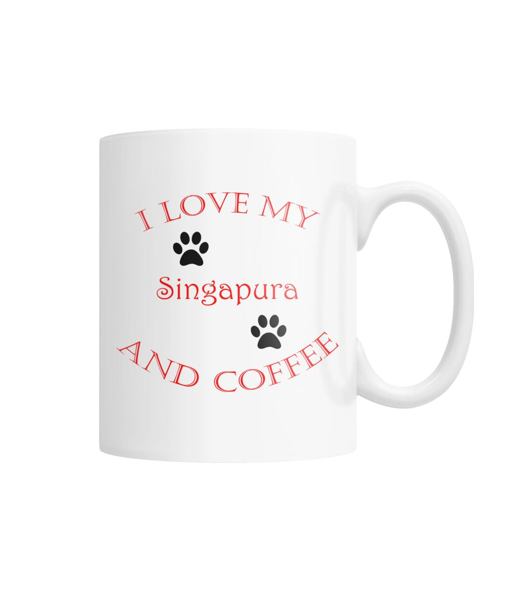 I Love My Singapura and Coffee White Coffee Mug