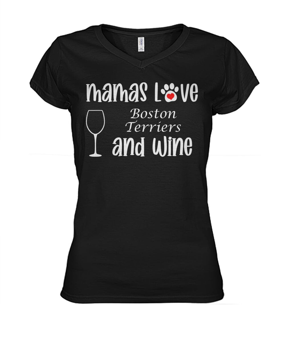 Mamas Love Boston Terriers and Wine