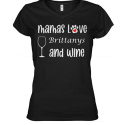 Mamas Love Brittanys and Wine