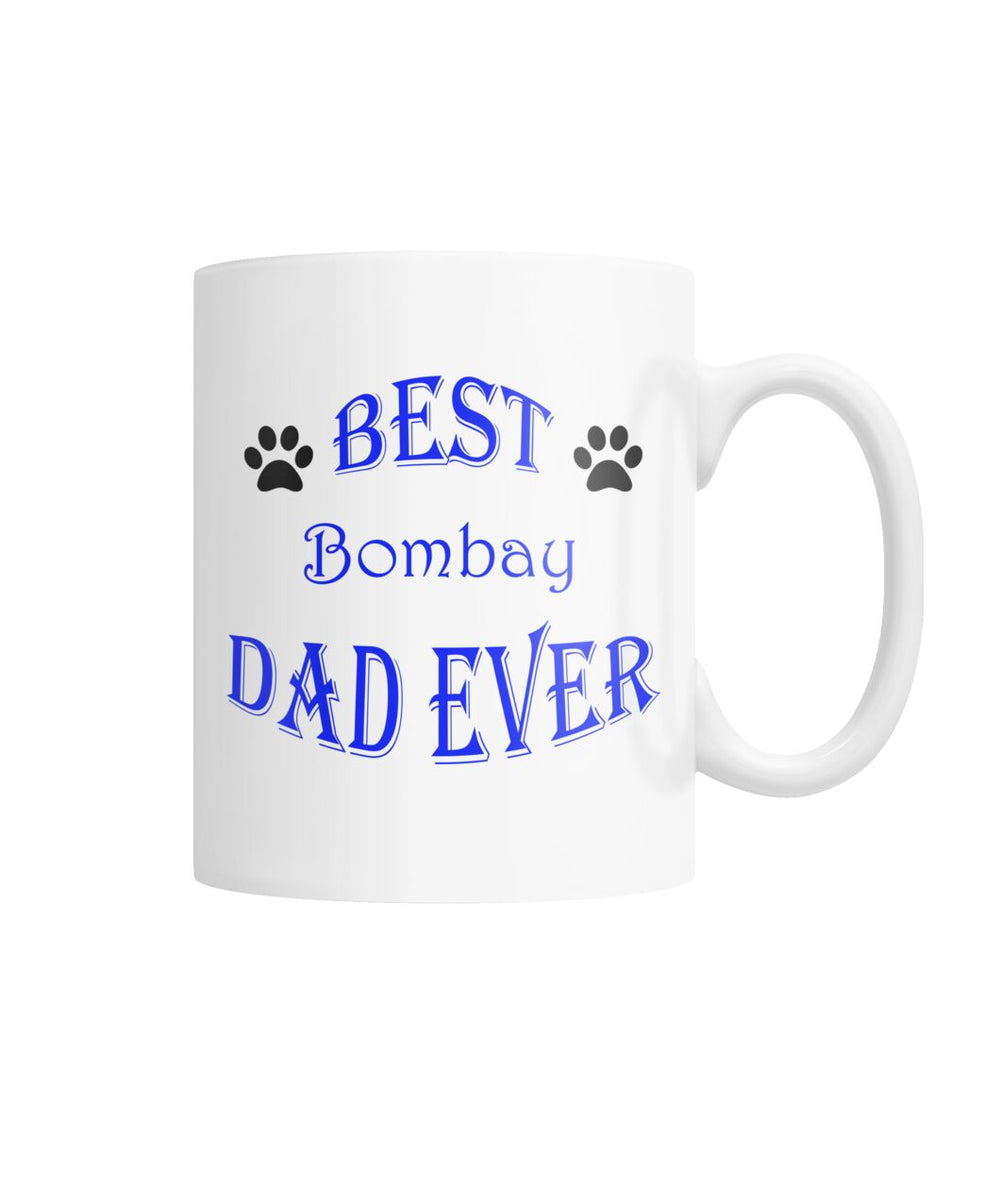Best Bombay Dad Ever White Coffee Mug