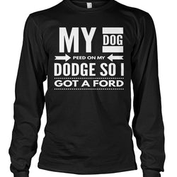 My Dog Peed On My Dodge So I Got a Ford
