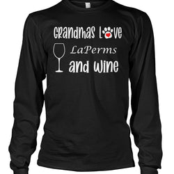 Grandmas Love LaPerms and Wine