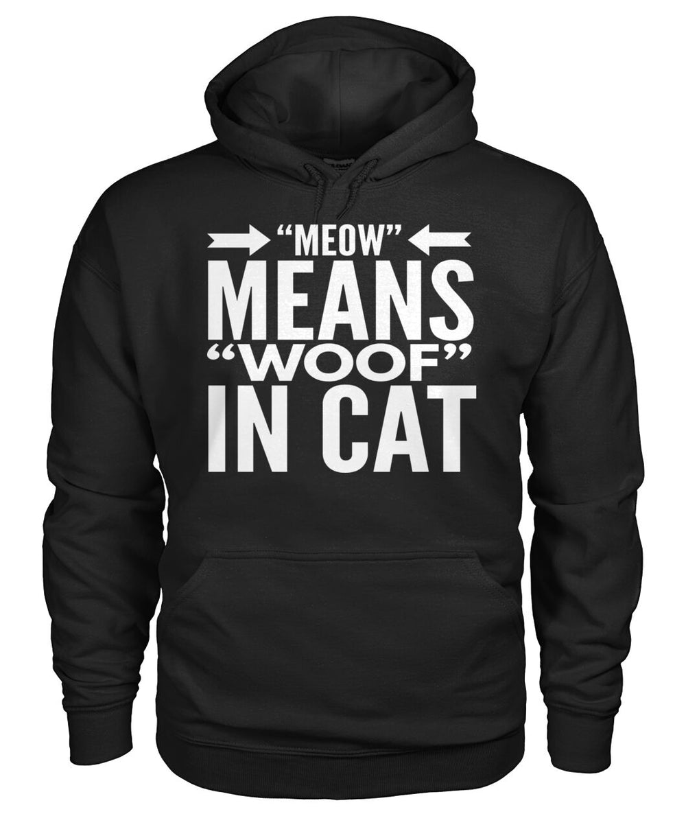 Meow Means Woof in Cat
