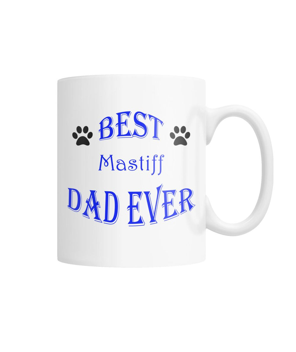 Best Mastiff Dad Ever White Coffee Mug
