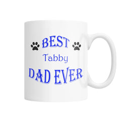 Best Tabby Dad Ever White Coffee Mug
